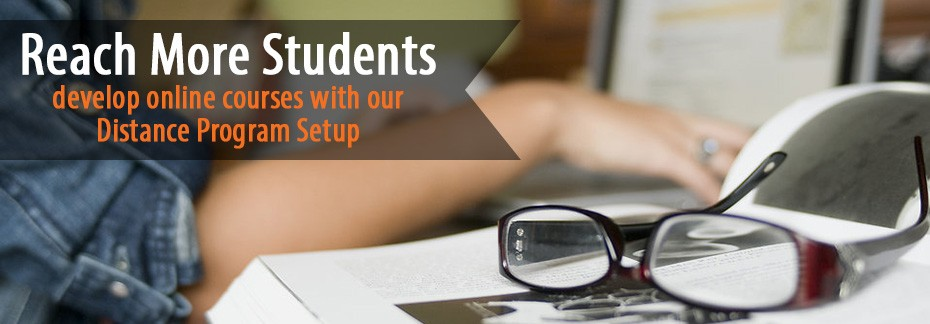 Reach more students with our Distance Program Setup service